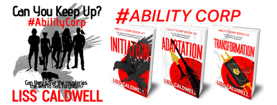 #AbilityCorp series by author, Liss Caldwell