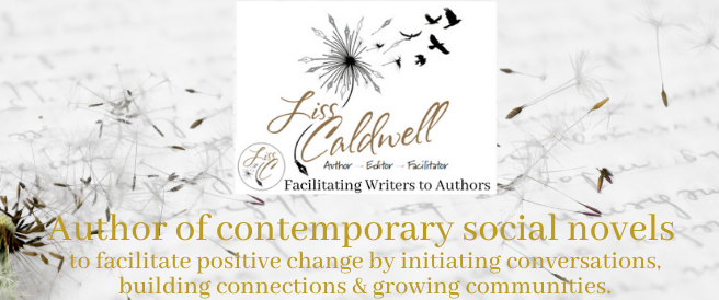Liss Caldwell writes contemporary social novels