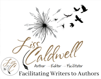 Liss Caldwell Author ~ Editor ~ Facilitator